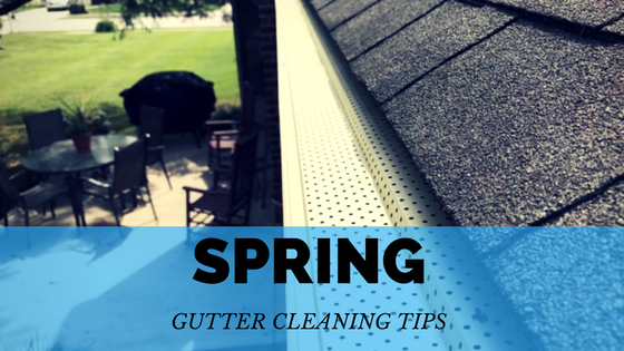Spring Gutter Cleaning Tips