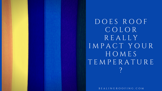 Does Roof Color Really Impact Your Homes Temperature?