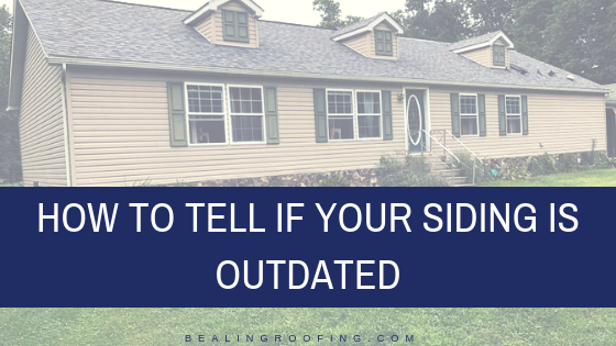 How to Tell If Your Siding is Outdated