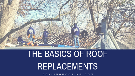 The Basics of Roof Replacements