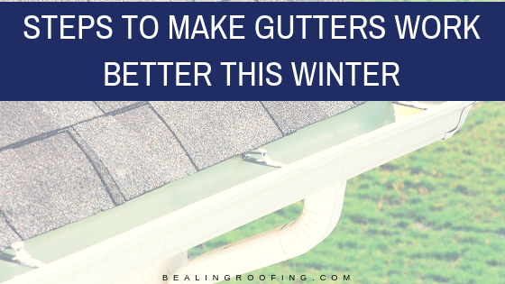 Steps to Make Gutters Work Better This Winter