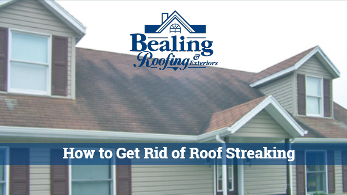 How to Get Rid of Roof Streaking