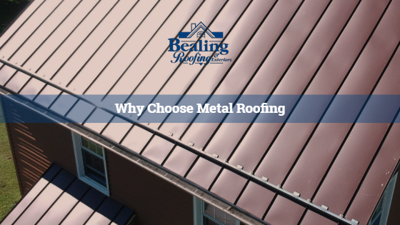Why Choose Metal Roofing