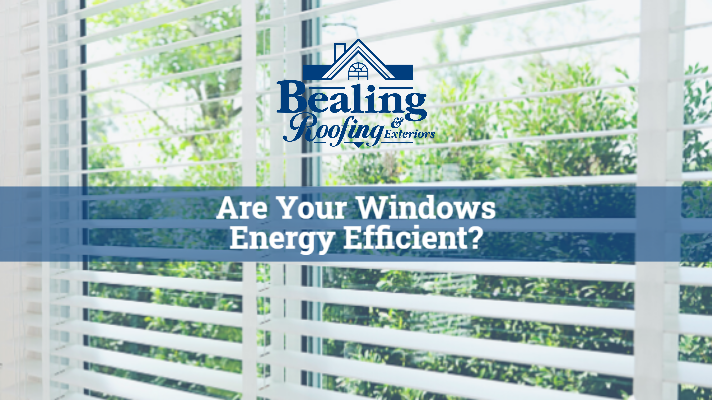 Are Your Windows Energy Efficient