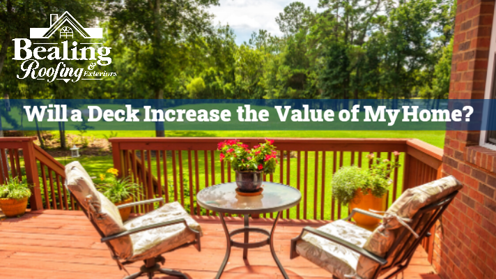 Will a Deck Increase the Value of My Home
