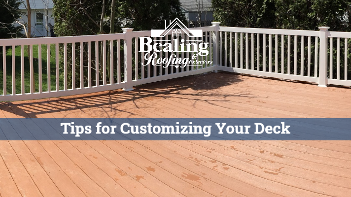 Tips for Customizing Your Deck