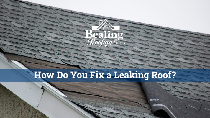 How Do You Fix a Leaking Roof?